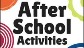 After School Activities are now finished.